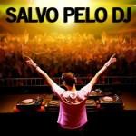 Playlist para fugir do Carnaval – Salvo pelo DJ #4