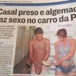 Casal preso e algemado faz sexo no carro da polícia