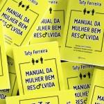 """Acid Girl lança o livro """"Manual da Mulher Bem Resolvida"""""""