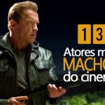 Os 13 atores mais machos do cinema