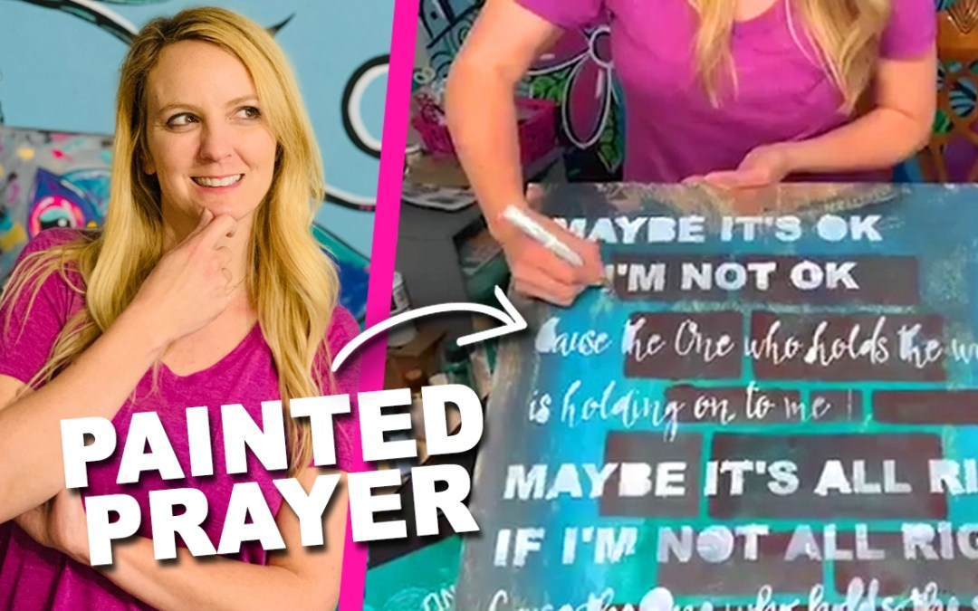 Why Should YOU Create a Painted Prayer?!
