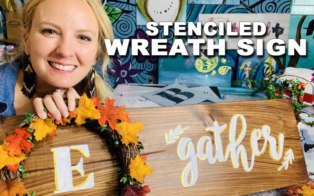 How to Make a Simple Wreath Sign with Stencils
