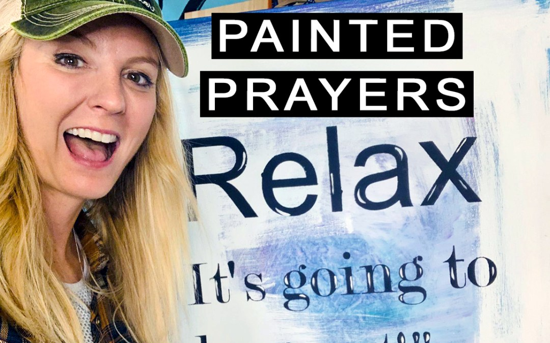 """What's a """"Painted Prayer""""?!"""