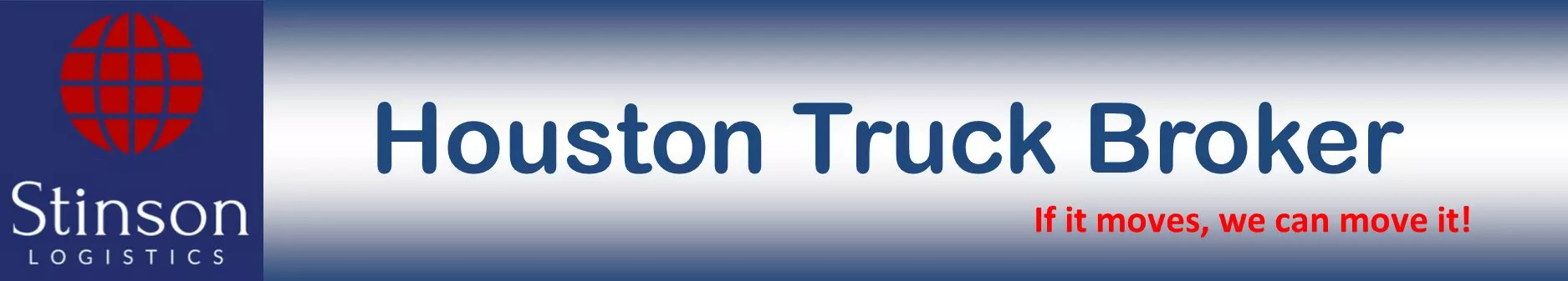 Houston Truck Broker - Stinson Logistics, LLC - Domestic Trucking - Freight Hauling - Shipping company - Freight Shipping