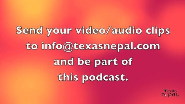 TexasNepal Weekly Video Podcast Episode 16