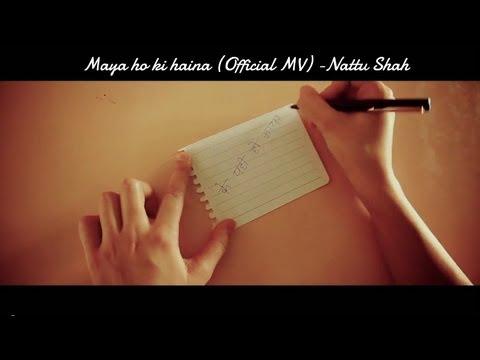 Nattu's Debut Single 'Maya Ho Ki Haina'
