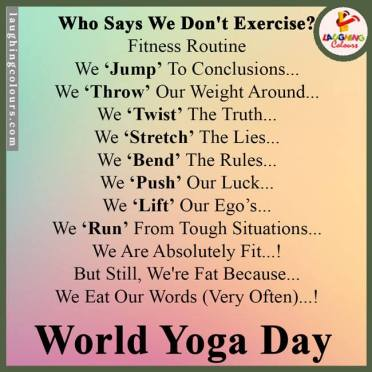 Who Says We Don't Exercise?