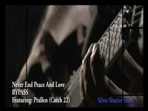 NEPAL – Never End Peace And Love – BYPASS Nepali Rock Band with Prallen (Catch 22)