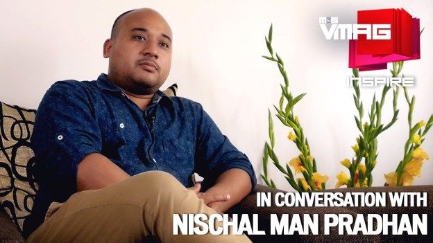 M&S Inspire: In Conversation With Nischal Man Pradhan