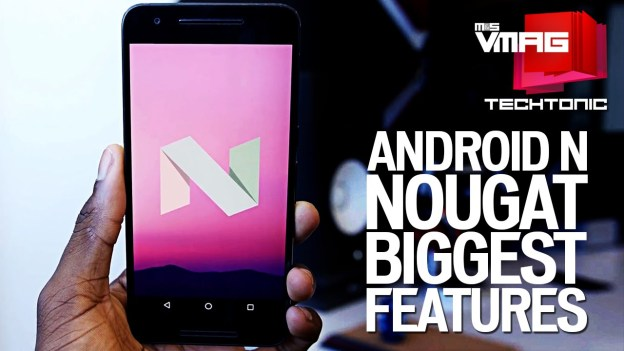 Techtonic: Biggest Features in Android N