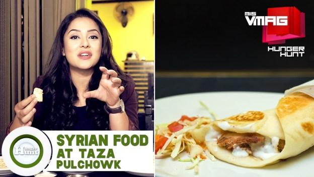 HUNGER HUNT: Syrian Food at TAZA, Pulchowk