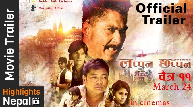 TRAILER: Multi-Starrer Nepali Film 'Lappan Chhappan' Releasing Chaitra 11th
