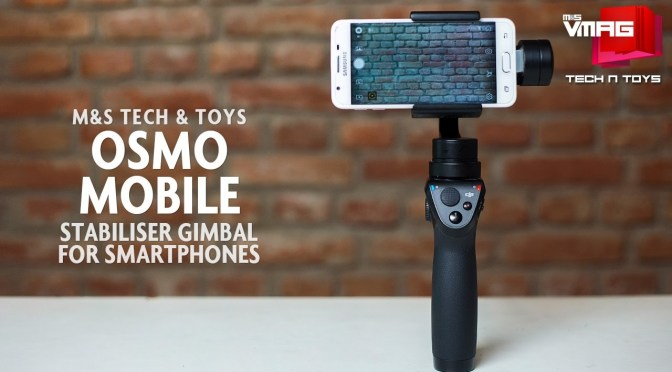 TECH & TOYS: OSMO MOBILE REVIEW