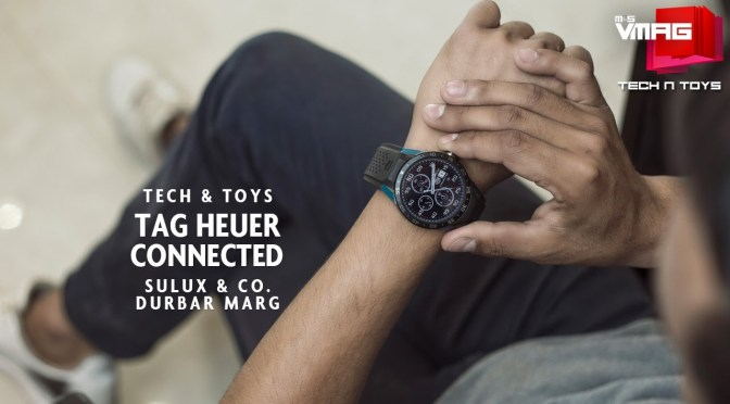 TECH & TOYS: Wearing a TAG Heuer Connected at Sulux & Co.