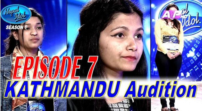 NEPAL IDOL: SEASON 01 EPISODE 07