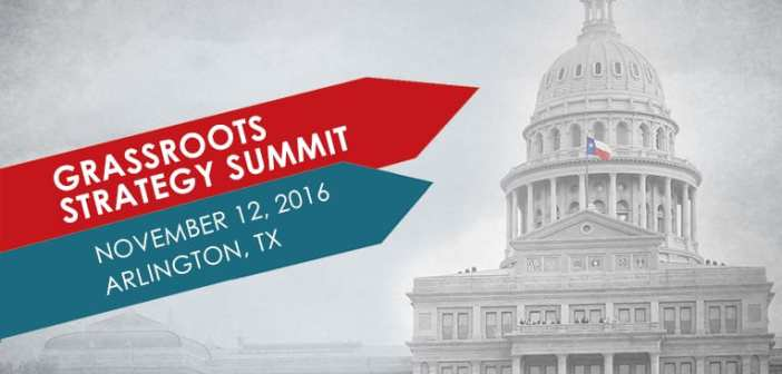 Texas Grassroots Strategy Summit 2016 - Arlington, TX