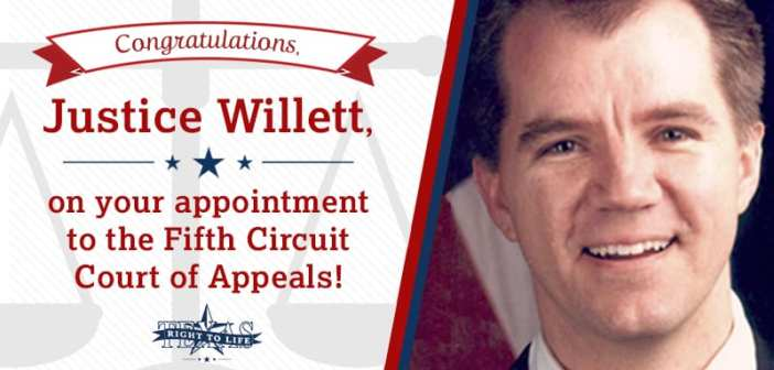 Texas Right to Life applauds the confirmation of Justice Don Willett to the Fifth Circuit Court of Appeals
