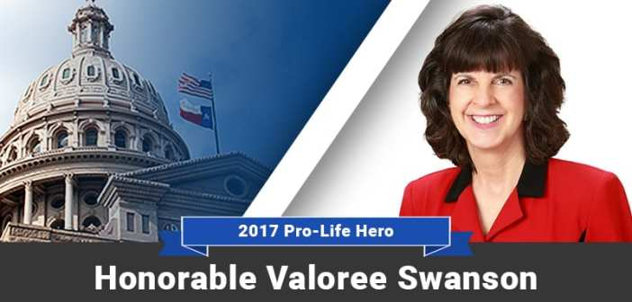 2017 Pro-Life Hero: Representative Valoree Swanson, Texas House District 150