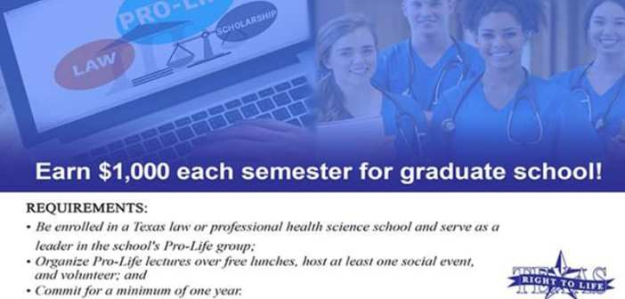 Texas Right to Life seeking qualified applicants for graduate scholarships