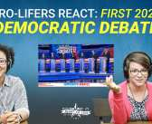 Pro-Lifers React: First 2020 Democratic Debate
