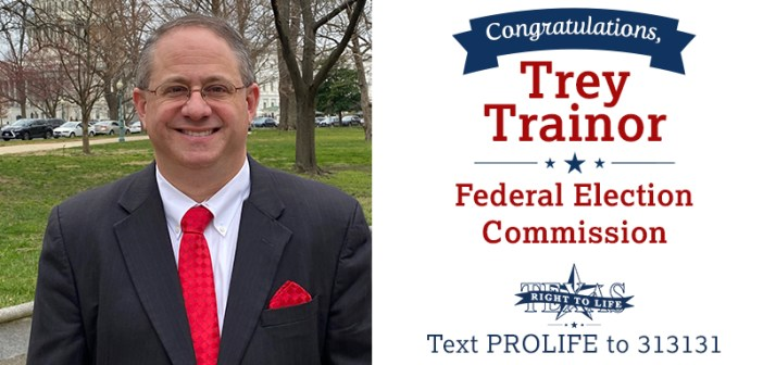 Pro-Life Attorney Trey Trainor Confirmed to Federal Election Commission