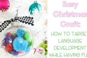 Easy Christmas Craft For Language Development