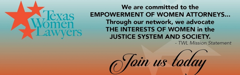 Join Texas Women Lawyers today!
