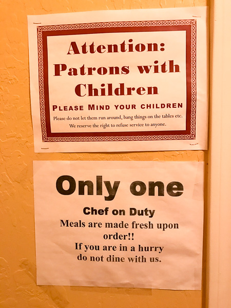 Signs upon entering Enzo's that this is not an ordinary restaurant experience.