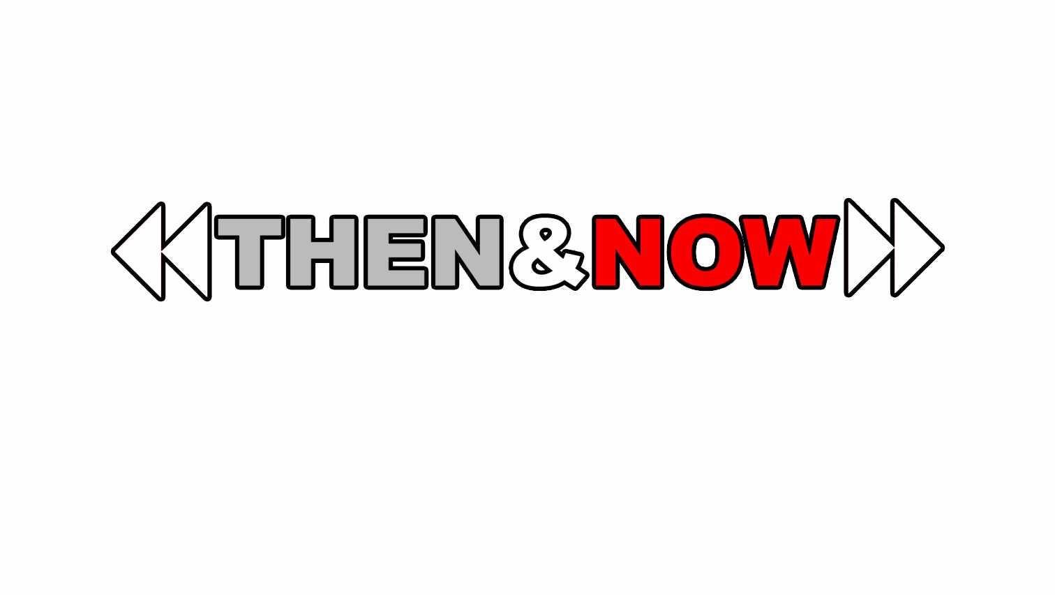 then & now_1536291698206.jpg.jpg