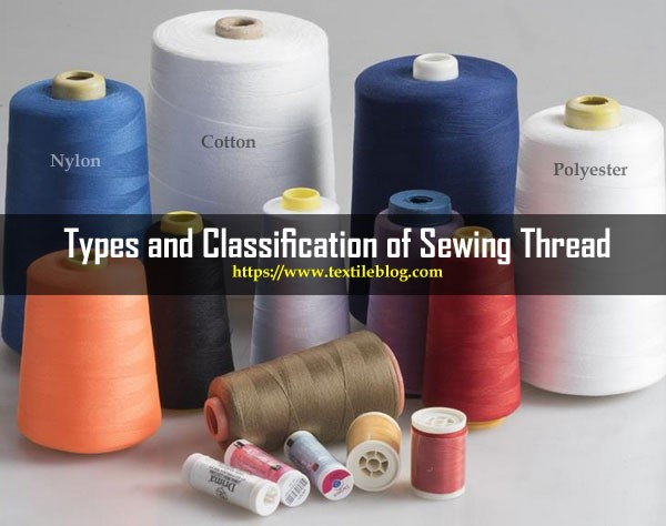 Classification of Sewing Thread
