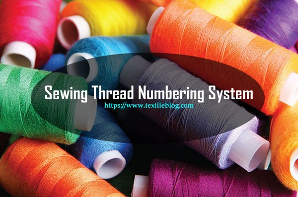 sewing thread numbering system