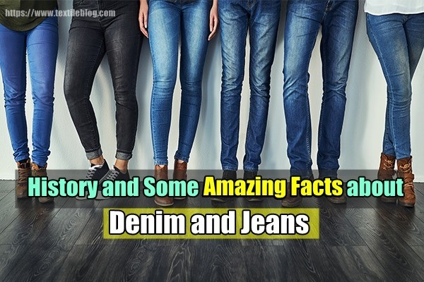 Facts about Denim and Jeans