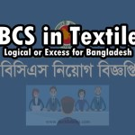 BCS in Textile: Logical or Excess for Bangladesh