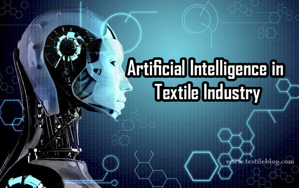 Artificial Intelligence in Textile Industry