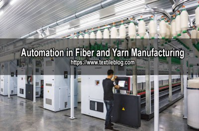 Automation in Fiber and Yarn Manufacturing