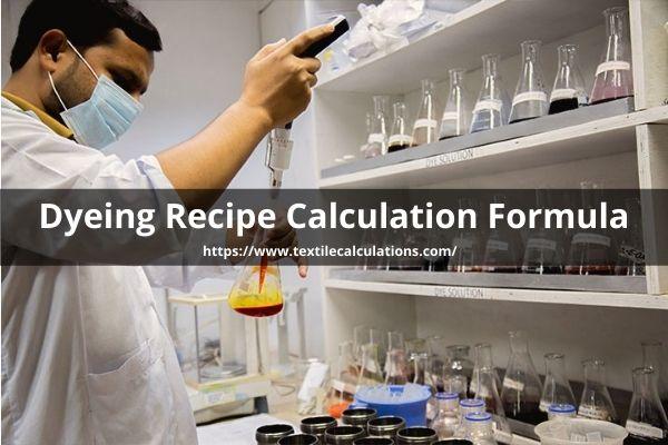 Dyeing Recipe Calculation Formula