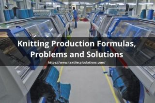 Knitting Production Formulas, Problems and Solutions
