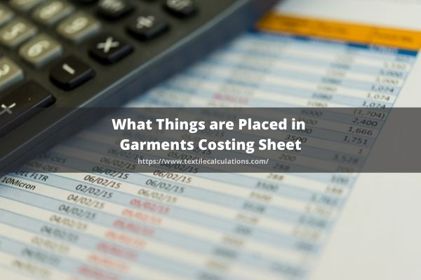 Things are Placed in Garments Costing Sheet