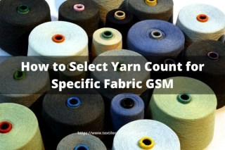 How to Select Yarn Count for Specific Fabric GSM