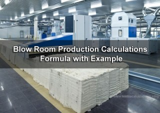 Blow Room Production Calculations