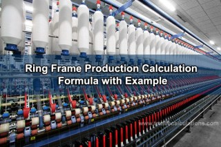 Ring Frame Production Calculation
