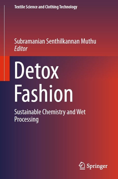 Detox Fashion - Sustainable Chemistry and Wet Processing