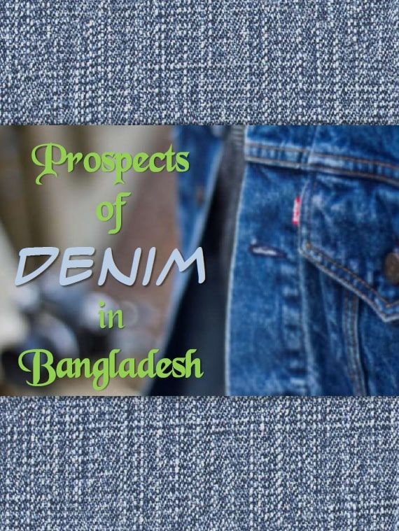 Prospects of denim