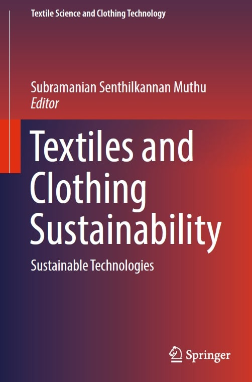 Textiles and Clothing Sustainability - Sustainable Technologies