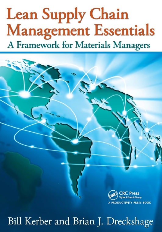 Lean Supply Chain Management Essentials - A Framework for Materials Managers