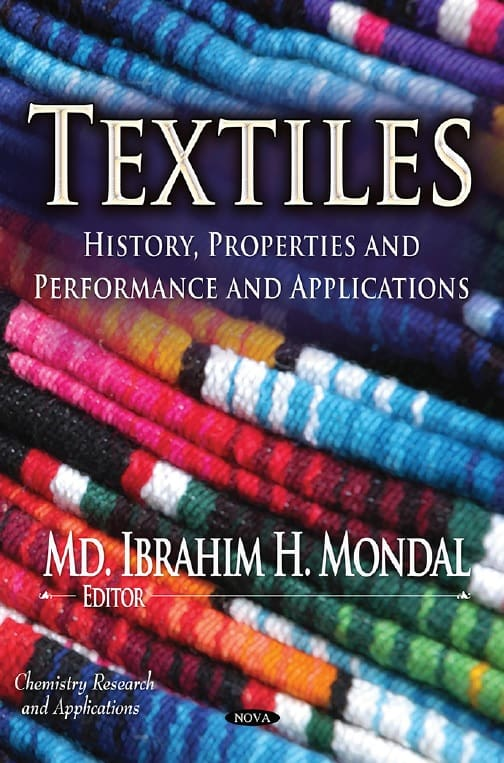 Textiles History, Properties and Performance and Applications