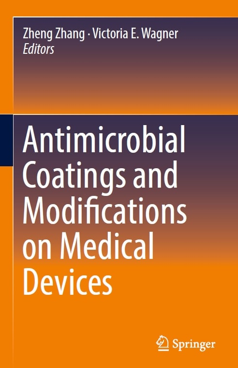 Antimicrobial Coatings and Modifications on Medical Devices