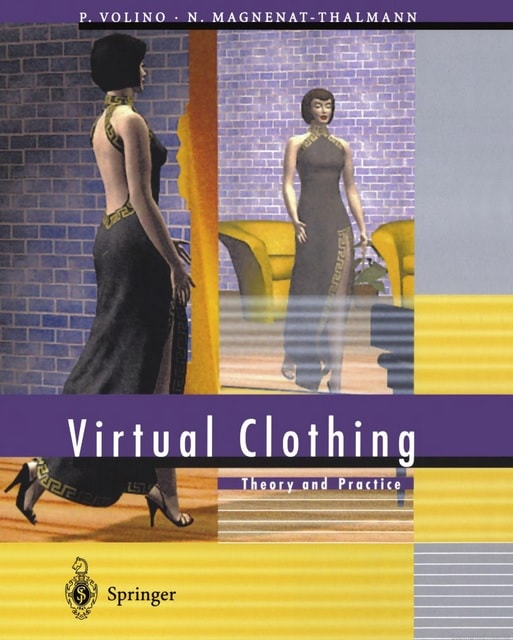 Virtual Clothing- Theory and Practice