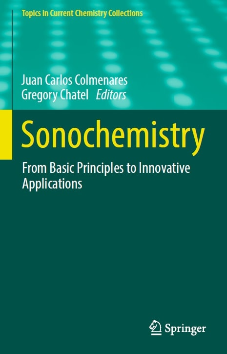 Sonochemistry_ From Basic Principles to Innovative Applications