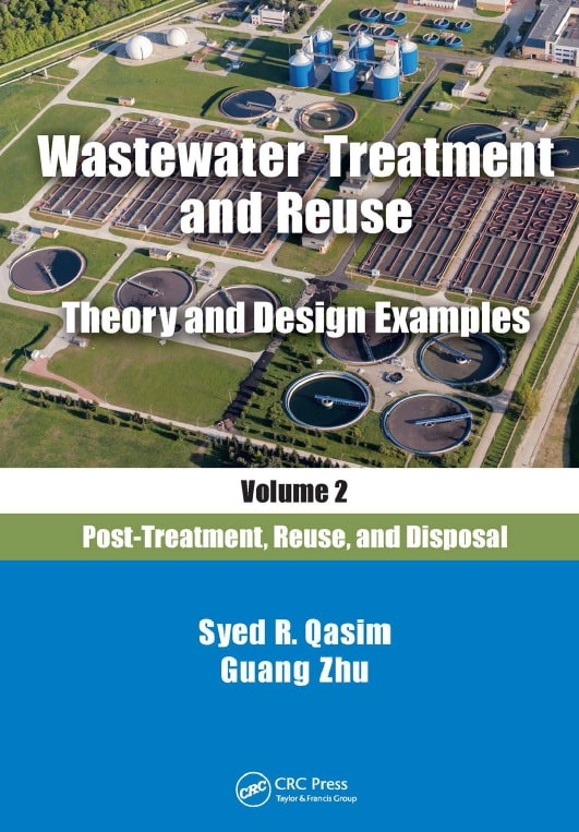 Wastewater treatment and reuse _ theory and design examples. Volume 2, Post-treatment, reuse, and disposal